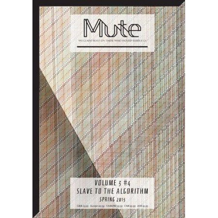 Mute Vol  3  4   Slave To The Algorithm