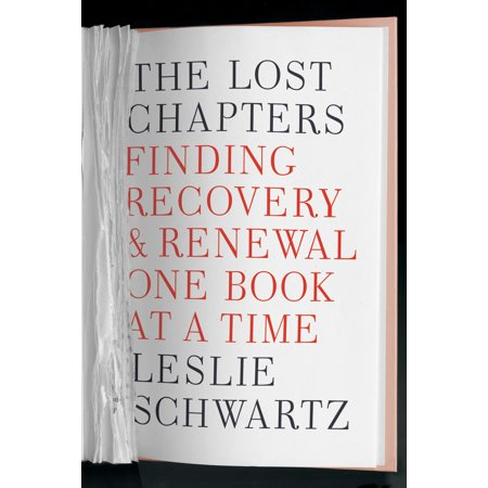 The Lost Chapters : Finding Recovery and Renewal One Book at a