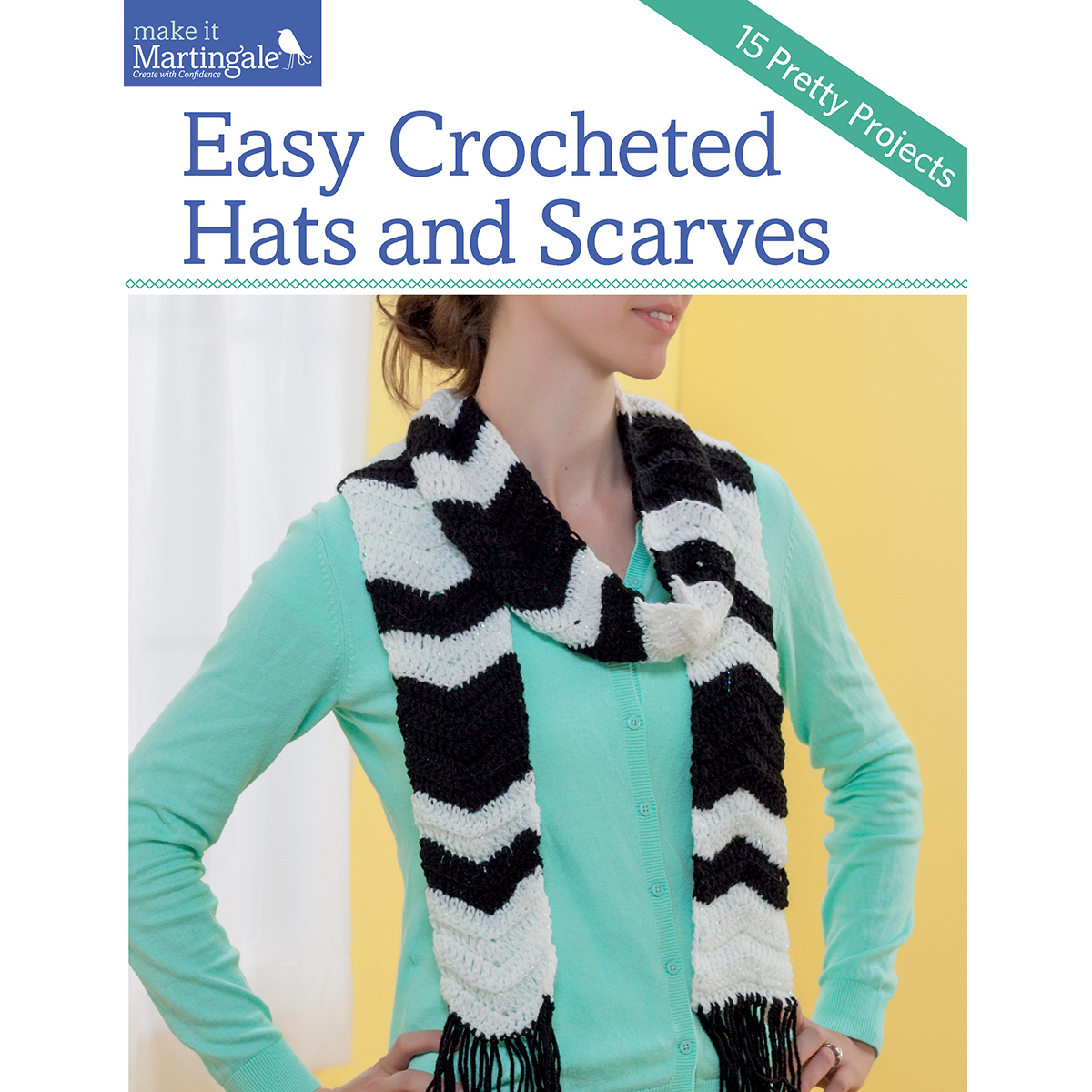 Martingale & Company-Easy Crocheted Hats & Scarves