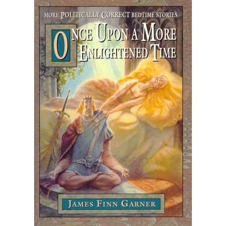 Once Upon A More Enlightened Time - eBook