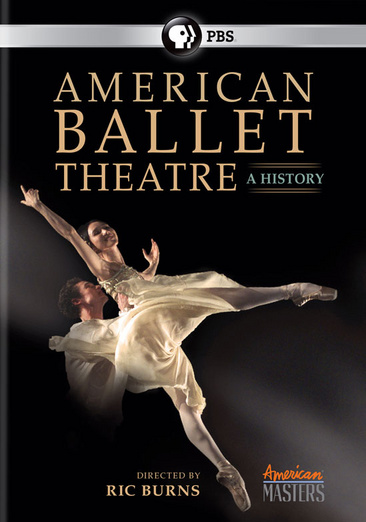 American Masters: American Ballet Theatre A History by PBS