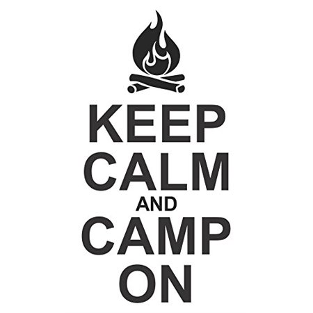 Keep Calm & Camp On Camper Or Rv Summer Quotes Wall Decals Sticker, with Campfire Art, Black, 23x12 ,](Stay Calm Halloween Quotes)