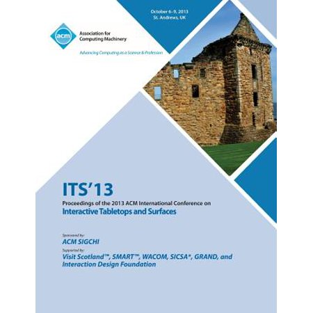 Its 13 Proceedings of the 2013 ACM International Conference on Interactive Tabletops and Surfaces (Conference Tabletop Boat)