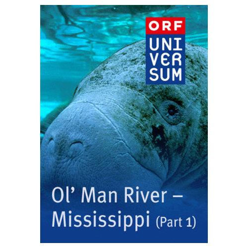 Ol' Man River Mississippi - Part 1 (2007)