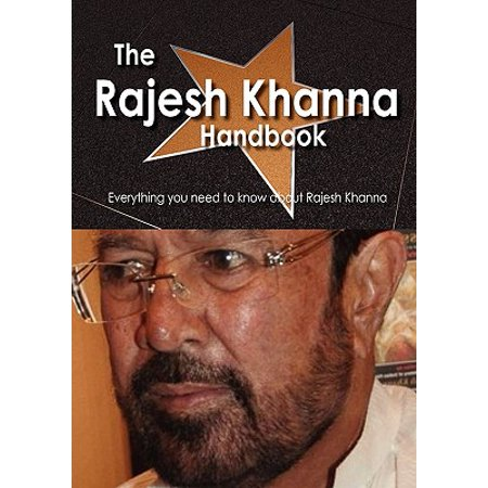 The Rajesh Khanna Handbook - Everything You Need to Know about Rajesh