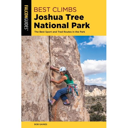 Best Climbs Joshua Tree National Park - eBook