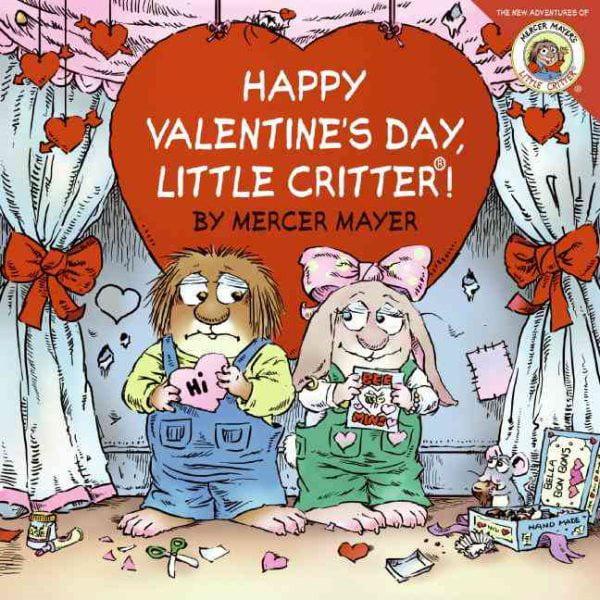 Happy Valentine's Day, Little Critter!