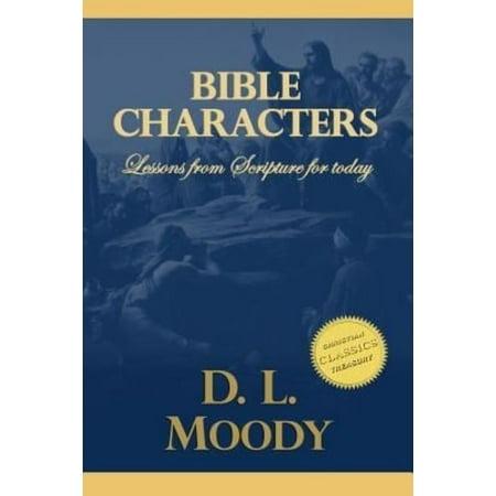 Bible Characters: Studies on Daniel, Enoch, Lot, Jacob and John the Baptist