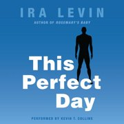 This Perfect Day - Audiobook
