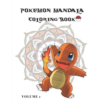 Pokemona: Pokemon Mandala Coloring Book Volume 1: For Youth and Adults, White Background, Practice for Stress Relief & Relaxation 50 Iamges (102Pages) (Paperback) ()