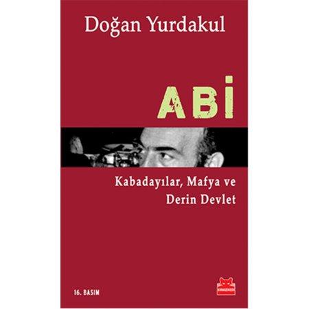 Abi Kabadayılar, Mafya ve Derin Devlet - eBook