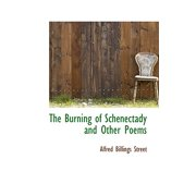The Burning of Schenectady and Other Poems