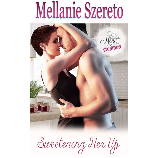 Sweetening Her Up - eBook