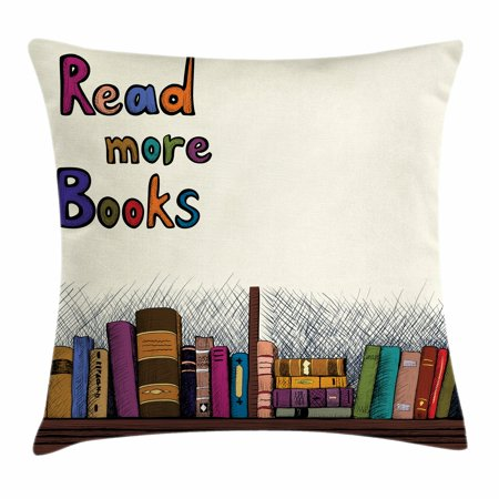 12 Inch Square Toss Pillow - Book Throw Pillow Cushion Cover, Read More Books Quote Printed on Sketch Background with Colorful Books on a Shelf, Decorative Square Accent Pillow Case, 16 X 16 Inches, Multicolor, by Ambesonne