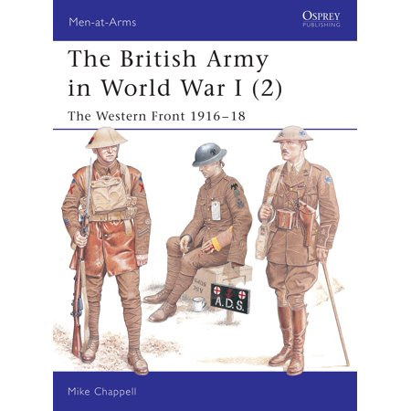 The British Army in World War I (2) : The Western Front