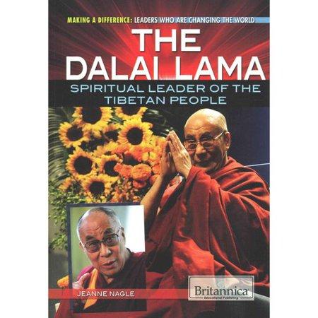 The Dalai Lama: Spiritual Leader of the Tibetan People by