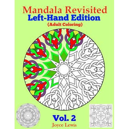 Mandala Revisited Left Hand Edition Vol  2  Adult Coloring