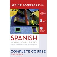 Complete Spanish: The Basics (Book and CD Set) : Includes Coursebook, 4 Audio CDs, and Learner's Dictionary