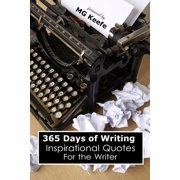 365 Days of Writing: Inspirational Quotes for the Writer - eBook