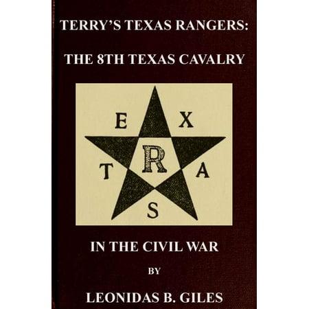 Terry's Texas Rangers: The 8th Texas Cavalry Regiment In The Civil War - eBook