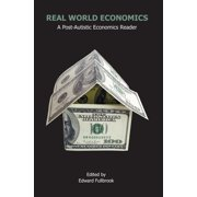 Anthem Studies in Development and Globalization: Real World Economics: A Post-Autistic Economics Reader (Hardcover)