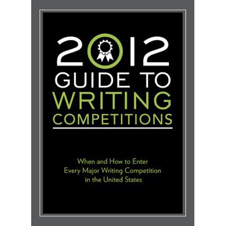2012 Guide to Writing Competitions : Where and How to Enter Every Major Writing Competition in the United States - Halloween Writing Competition