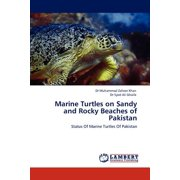 Marine Turtles on Sandy and Rocky Beaches of Pakistan