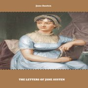 The Letters of Jane Austen - Audiobook