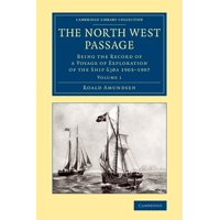 The North West Passage : Being the Record of a Voyage of Exploration of the Ship Gjoa 1903 1907