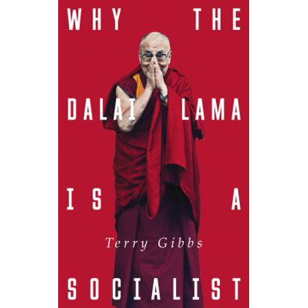 Why The Dalai Lama Is A Socialist  Buddhism And The Compassionate Society