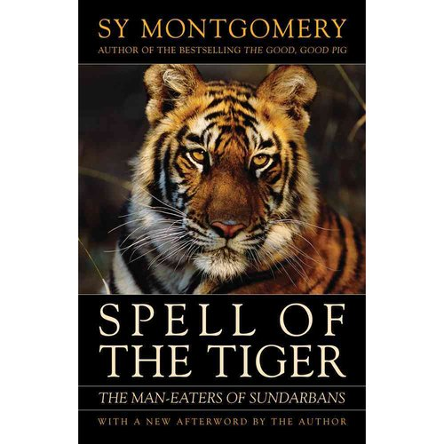 Spell of the Tiger: The Man Eaters of Sundarbans