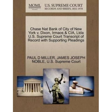 Chase Nat Bank Of City Of New York V  Dixon  Irmaos   Cia  Ltda U S  Supreme Court Transcript Of Record With Supporting Pleadings
