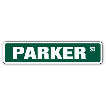 Parker Street Sign Room Last Name Family Gift Kid Child Boy Girl Wall Entry
