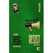 Resist : Stories of Uprising