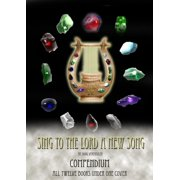 Sing To The Lord A New Song: Compendium - eBook