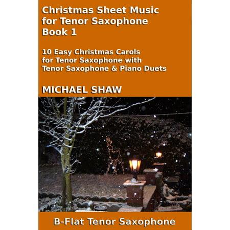 Christmas Sheet Music for Tenor Saxophone: Book 1 - eBook ()