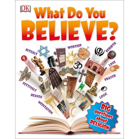 What Do You Believe? : Big Questions About Religion ()