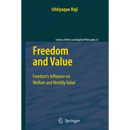 Freedom And Value  Freedoms Influence On Welfare And Worldly Value