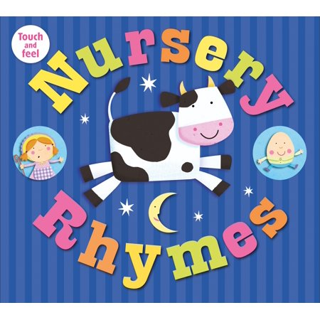 Nursery Rhymes Touch and Feel (Board Book)