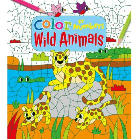 Color by Numbers: Wild Animals (Into The Wild Vocabulary With Page Numbers)