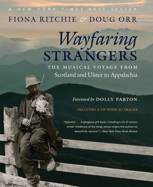 Wayfaring Strangers: The Musical Voyage from Scotland and Ulster to Appalachia (Other) by