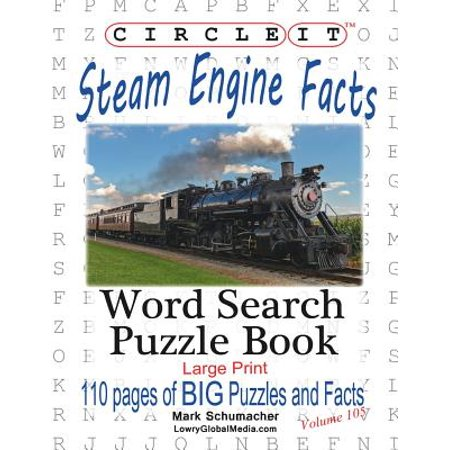 Circle It, Steam Engine / Locomotive Facts, Large Print, Word Search, Puzzle -