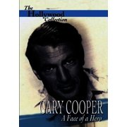 The Hollywood Collection: Gary Cooper: The Face of a Hero by Janson