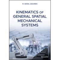 Kinematics of General Spatial Mechanical Systems (Hardcover)