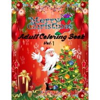 Merry Christmas Adult Coloring Book (VOL-1): a beautiful coloring book with Christmas (Paperback)