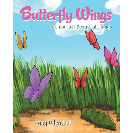 Butterfly Wings are not just Beautiful Things - eBook