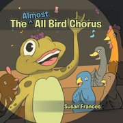 The Almost All Bird Chorus - eBook