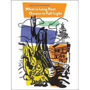 What is Long Past Occurs in Full Light - eBook
