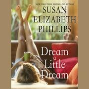 Dream a Little Dream - Audiobook