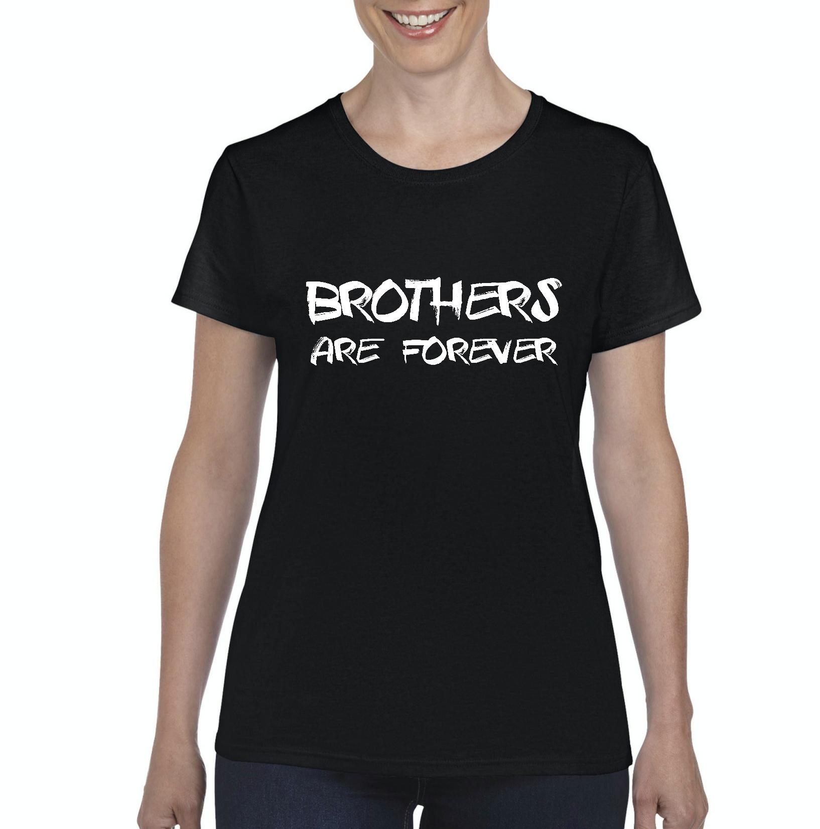 Brothers are Forever Style with Hats Bags Jeans Leggings Pants Birthday Gift Womens Shirts